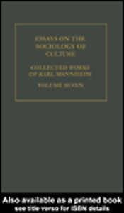Ebook in inglese Essays on the Sociology of Culture Mannheim, Karl
