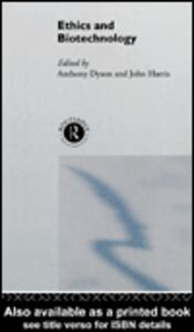 Ebook in inglese Ethics & Biotechnology