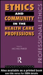 Ebook in inglese Ethics and Community in the Health Care Professions