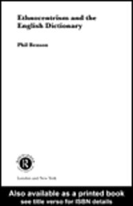 Ebook in inglese Ethnocentrism and the English Dictionary Benson, Phil