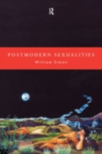 Ebook in inglese Postmodern Sexualities Simon, William