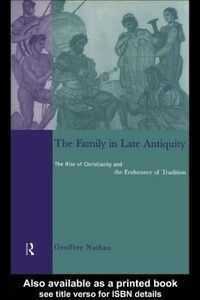 Ebook in inglese The Family in Late Antiquity Nathan, Geoffrey