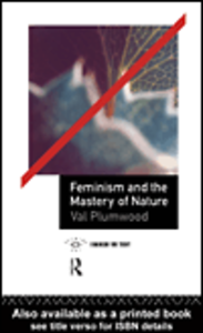 Ebook in inglese Feminism and the Mastery of Nature Plumwood, Val