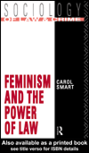 Ebook in inglese Feminism and the Power of Law Smart, Carol
