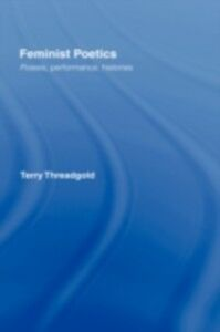 Foto Cover di Feminist Poetics, Ebook inglese di Terry Threadgold, edito da Taylor and Francis