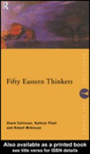 Ebook in inglese Fifty Eastern Thinkers Collinson, Diane , Plant, Kathryn , Wilkinson, Robert