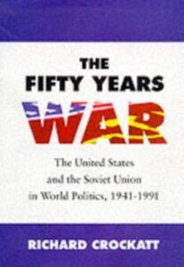 Ebook in inglese Fifty Years War Crockatt, Richard