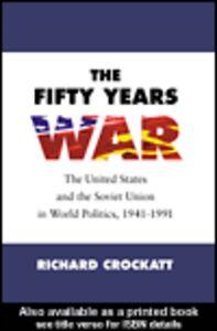 Ebook in inglese The Fifty Years War Crockatt, Richard