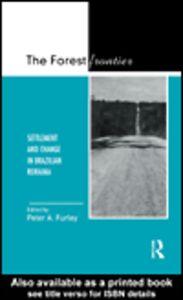 Foto Cover di The Forest Frontier, Ebook inglese di Peter A. Furley, edito da