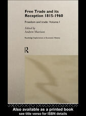 Free Trade and its Reception 1815-1960