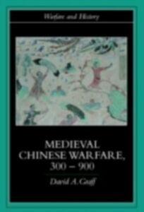 Ebook in inglese Medieval Chinese Warfare 300-900 Graff, David