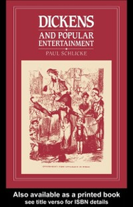 Ebook in inglese Dickens and Popular Entertainment Schlicke, Paul