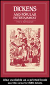 Foto Cover di Dickens and Popular Entertainment, Ebook inglese di Paul Schlicke, edito da