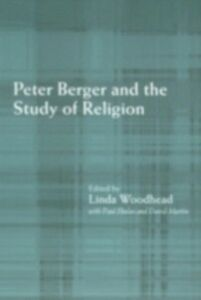 Ebook in inglese Peter Berger and the Study of Religion