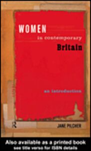Ebook in inglese Women in Contemporary Britain Pilcher, Jane