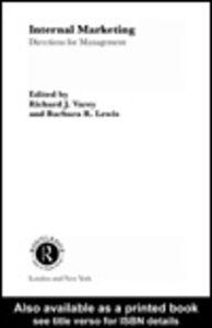 Foto Cover di Internal Marketing, Ebook inglese di Barbara Lewis,Richard Varey, edito da