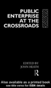 Ebook in inglese Public Enterprise at the Crossroads