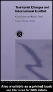 Ebook in inglese Territorial Changes and International Conflict Diehl, Paul , Goertz, Gary