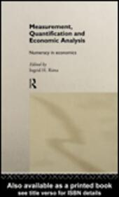 Measurement, Quantification and Economic Analysis