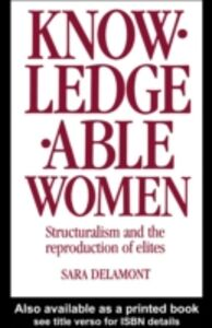 Ebook in inglese Knowledgeable Women Delamont, Sara