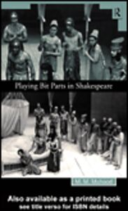 Ebook in inglese Playing Bit Parts in Shakespeare Mahood, M.M.