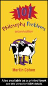 Ebook in inglese 101 Philosophy Problems Cohen, Martin
