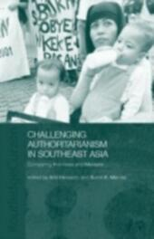 Challenging Authoritarianism in Southeast Asia