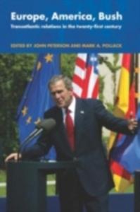 Ebook in inglese Europe, America, Bush -, -