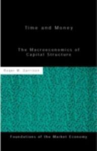Foto Cover di Time and Money, Ebook inglese di Roger W Garrison, edito da Taylor and Francis