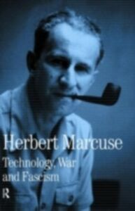 Foto Cover di Technology, War and Fascism, Ebook inglese di Herbert Marcuse, edito da Taylor and Francis
