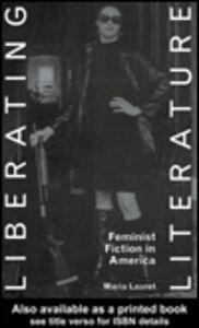 Ebook in inglese Liberating Literature Lauret, Maria