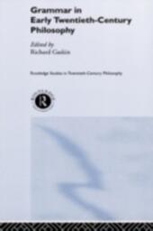 Grammar in Early Twentieth-Century Philosophy