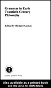 Ebook in inglese Grammar in Early Twentieth-Century Philosophy