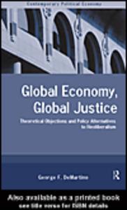 Ebook in inglese Global Economy, Global Justice DeMartino, George
