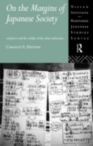 Foto Cover di On the Margins of Japanese Society, Ebook inglese di Carolyn S. Stevens, edito da Taylor and Francis
