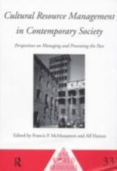Cultural Resource Management in Contemporary Society