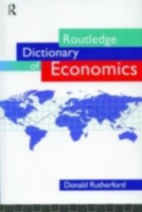 Ebook in inglese Routledge Dictionary of Economics -, -