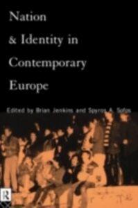 Foto Cover di Nation and Identity in Contemporary Europe, Ebook inglese di  edito da Taylor and Francis