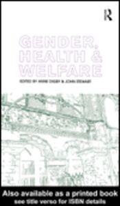 Foto Cover di Gender, Health and Welfare, Ebook inglese di Anne Digby,John Stewart, edito da