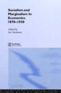Ebook in inglese Socialism & Marginalism in Economics 1870 - 1930 -, -