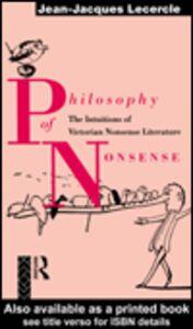 Foto Cover di Philosophy of Nonsense, Ebook inglese di Jean-Jacques Lecercle, edito da