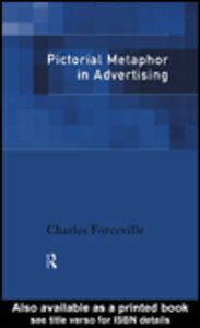 Ebook in inglese Pictorial Metaphor in Advertising Forceville, Charles