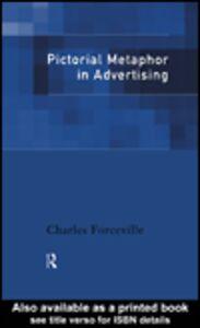 Foto Cover di Pictorial Metaphor in Advertising, Ebook inglese di Charles Forceville, edito da
