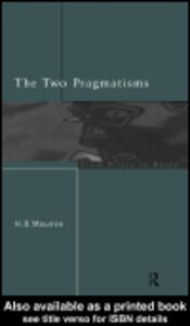 Foto Cover di The Two Pragmatisms, Ebook inglese di Howard Mounce, edito da