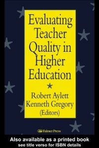 Ebook in inglese Evaluating Teacher Quality in Higher Education -, -