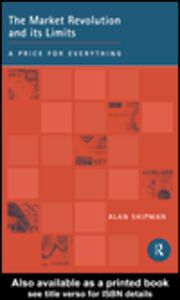 Ebook in inglese The Market Revolution and its Limits Shipman, Alan