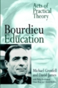 Ebook in inglese Bourdieu and Education Grenfell, Dr Michael , Grenfell, Michael , James, David