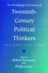 Routledge Dictionary of Twentieth-Century Political Thinkers