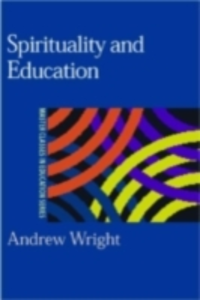 Ebook in inglese Spirituality and Education Wright, Andrew
