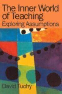 Ebook in inglese Inner World of Teaching Tuohy, David